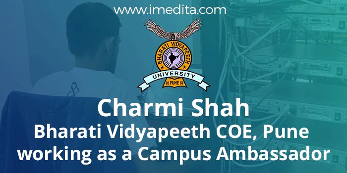 Charmi Shah-Bharati Vidyapeeth COE, Pune working as a Campus Ambassador - I-Medita