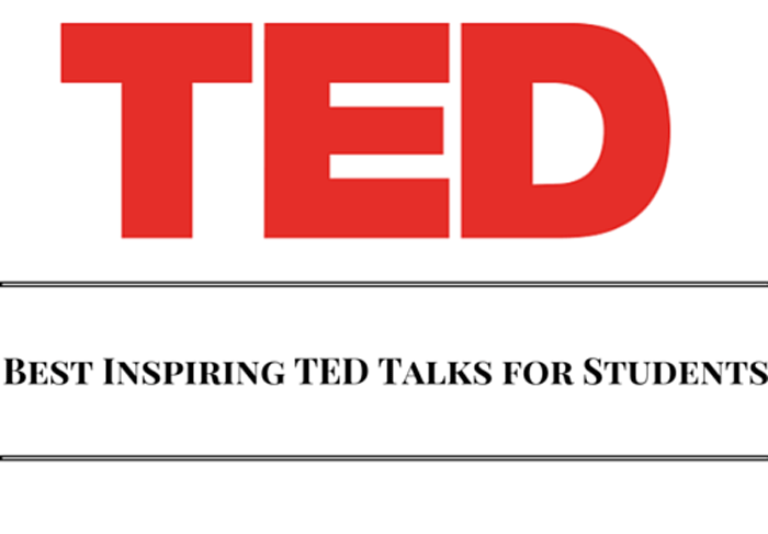 10 Best Inspiring TED Talks every student should watch
