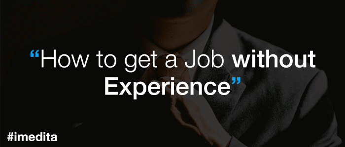 how to get job without experience