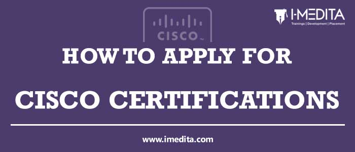 How to Apply for Cisco Certification Exam - Step By Step Guide