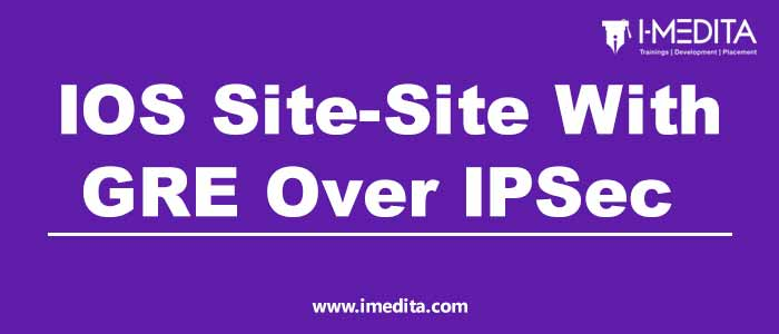 How to Configure GRE Over IPSec Site to Site VPN
