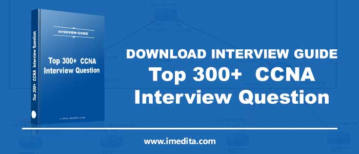INTERVIEW-GUIDE ccna questions
