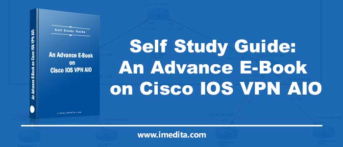 An Advance E-Book on Cisco IOS VPN AIO