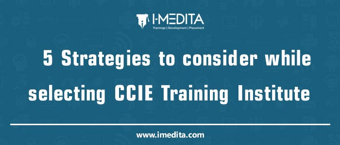 How to Select Best CCIE Institute for Training