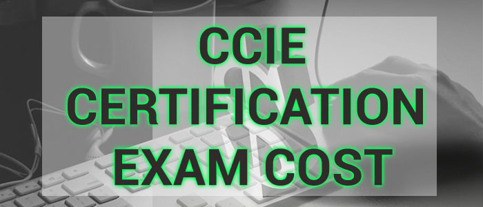 ccie certification cost