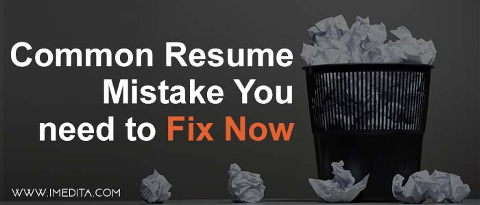 9 Common Mistakes to avoid while writing your Resume