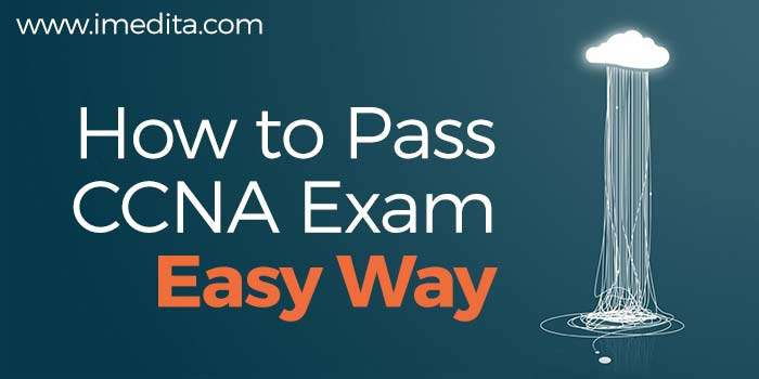How to pass CCNA Exam in First Attempt