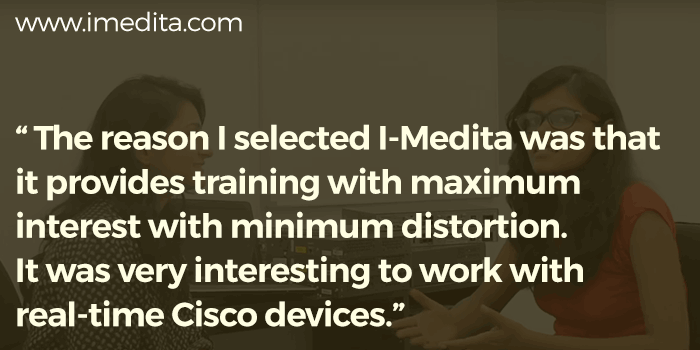 Samit Singh share his feedback on CCNA Routing and Switching Training with I-Medita