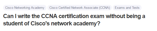 Can I write the CCNA certification exam without being a student of Cisco's network academy