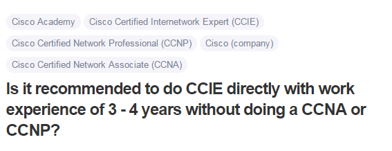Is it recommended to do CCIE directly with work experience of 3 - 4 years without doing a CCNA or CCNP