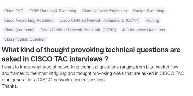 What kind of thought provoking technical questions are asked in CISCO TAC interviews
