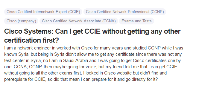 Cisco Systems Can I get CCIE without getting any other certification first