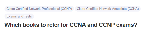 Which books to refer for CCNA and CCNP exams
