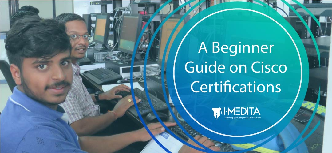 A Beginner Guide on Cisco Certifications