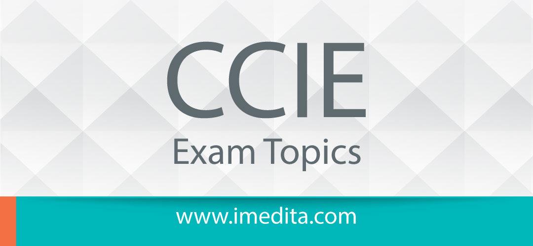 Cisco CCIE Exam Topics for Global Certification Preparation