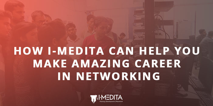 How-I-Medita-can-help-you-make-amazing-career-in-networking-1