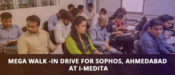 Mega Walk-in Drive by Sophos, Ahmedabad at I-Medita