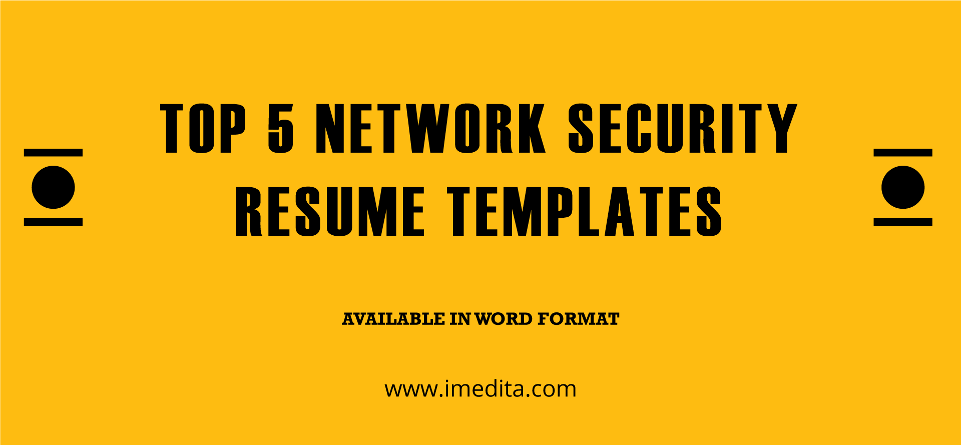 Top 5 Network Security Resume Templates