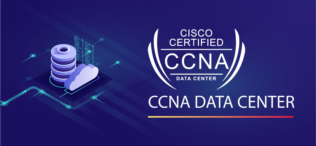 What is CCNA Data Center Certification, Job Profiles and Recommended Books