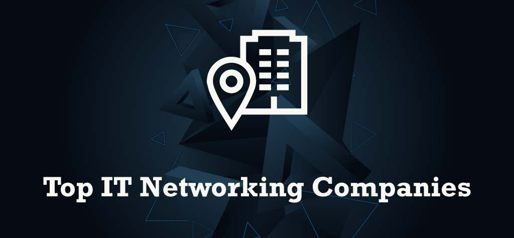 Top Networking Companies in India