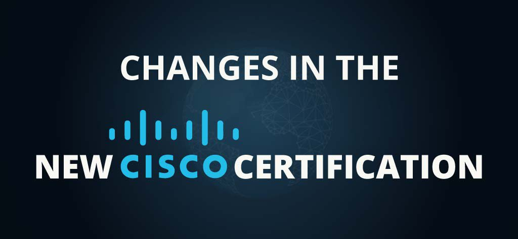 Changes in the New Cisco Certifications - I-Medita