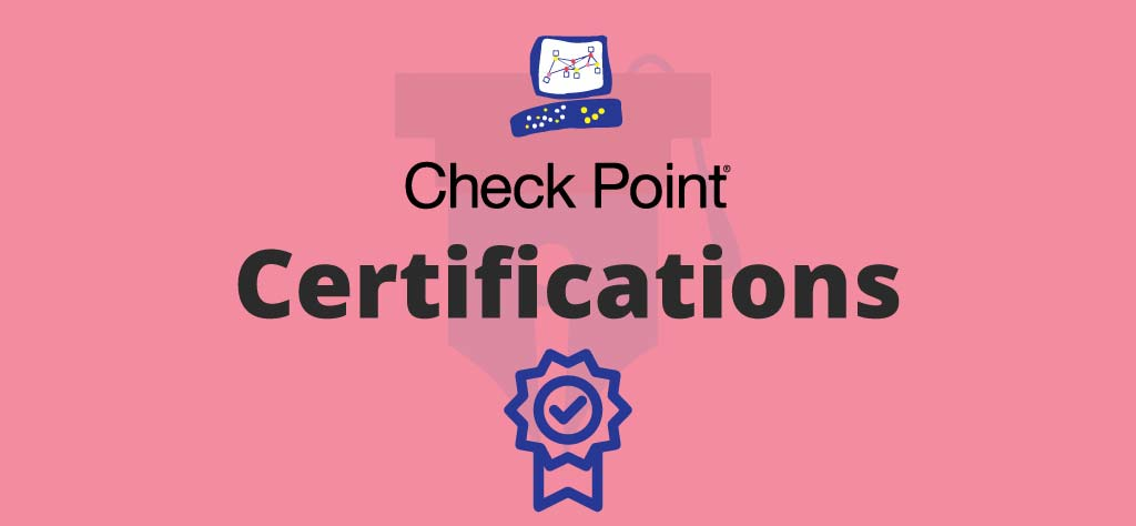 The Definitive Guide to Check Point Certifications
