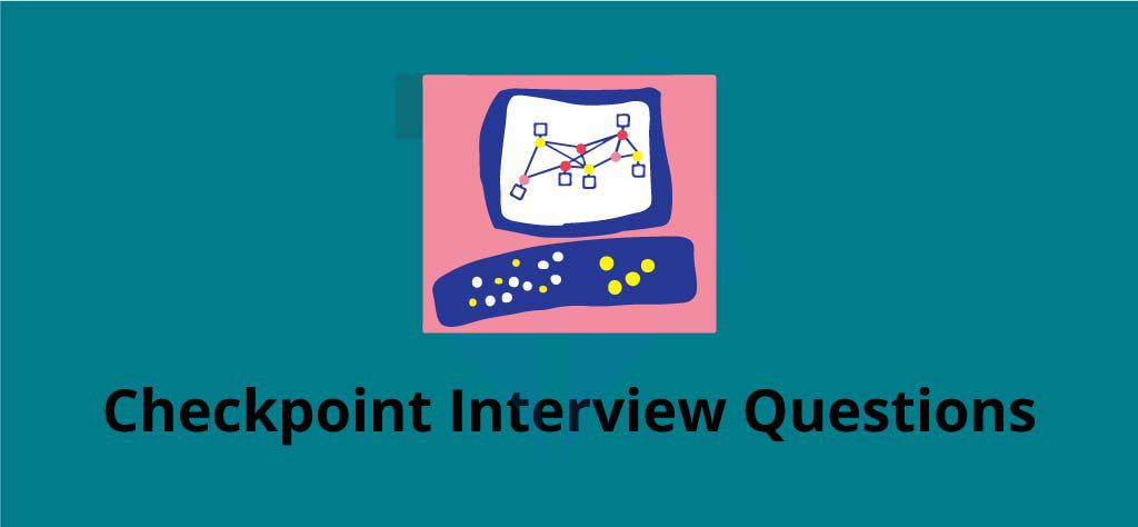 Top 100+ Checkpoint Firewall Interview Questions - Updated 2019