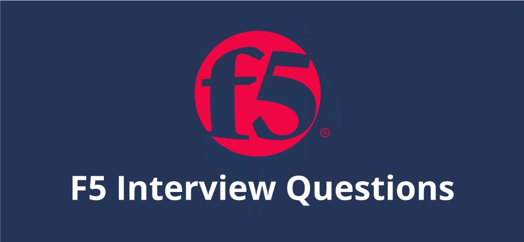 100+ F5 Interview Questions | F5 Load Balancer Interview Questions