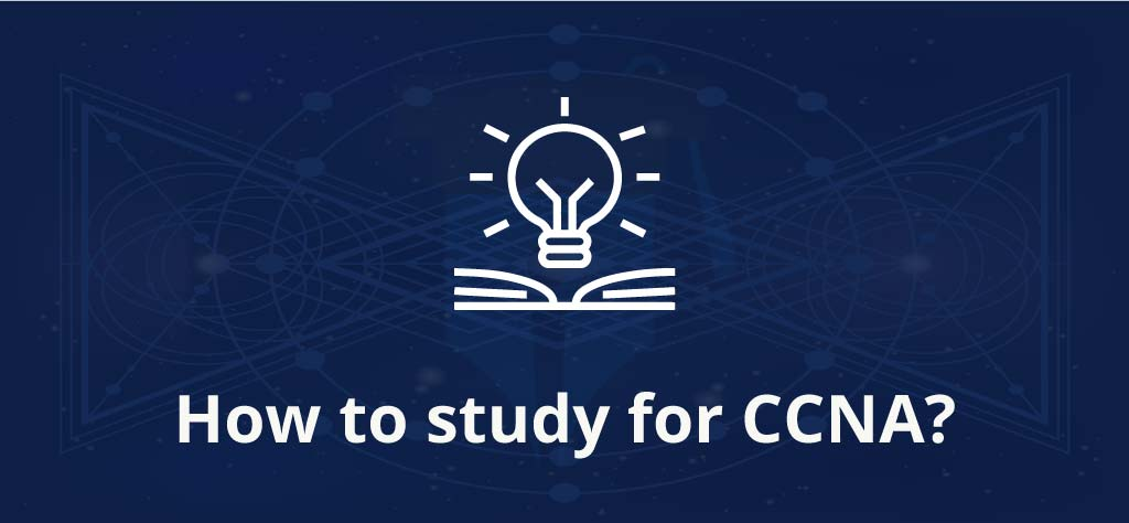 How to study for CCNA