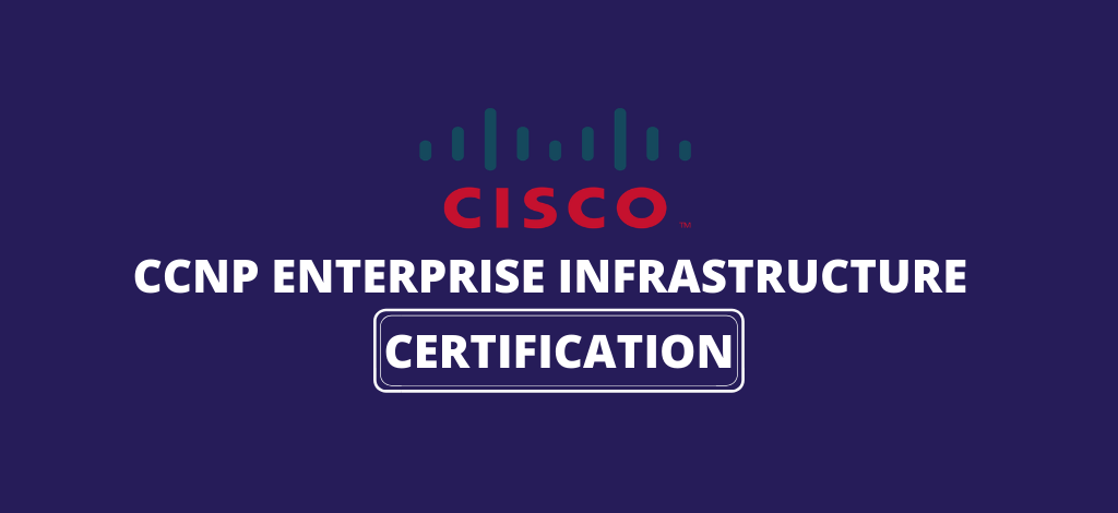 CCNP Enterprise Infrastructure Certification   How to pass the exam   Exam Details