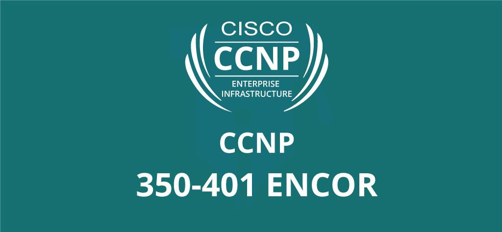 Cisco--CCNP-350-401-ENCOR
