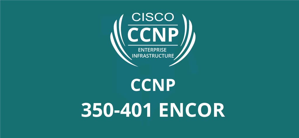 Cisco--CCNP-350-401-ENCOR