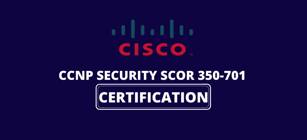 CCNP SCOR 350-701